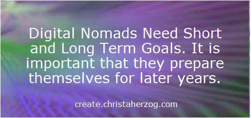 Digital Nomads need goals