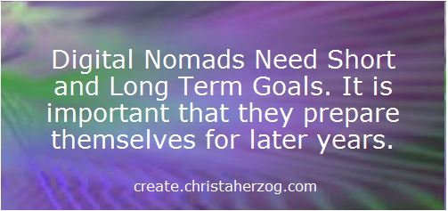 Digital Nomads need goals