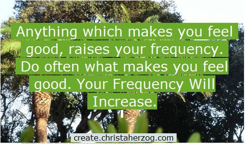 Feel better to have a Higher Frequency