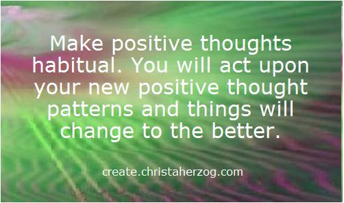 make positive thoughts habitual