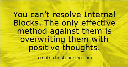 Overwrite internal blocks with positive thoughts
