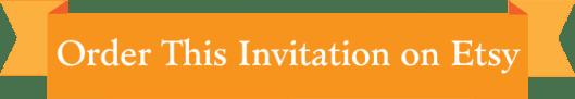 order_this_invite_on_etsy_CTA