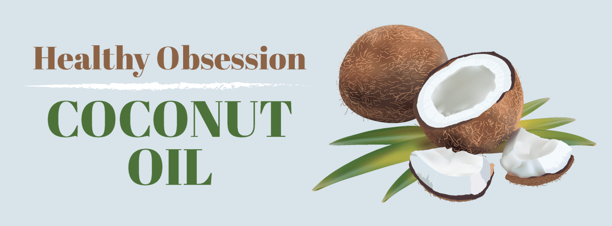 healthy_obsession_coconut_oil_create_and_capture