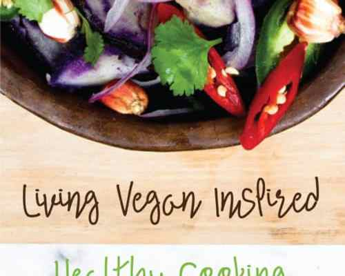 Living Vegan Inspired | Healthy Cooking
