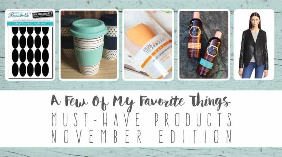 a few of my favorite things must have products november edition create&capture