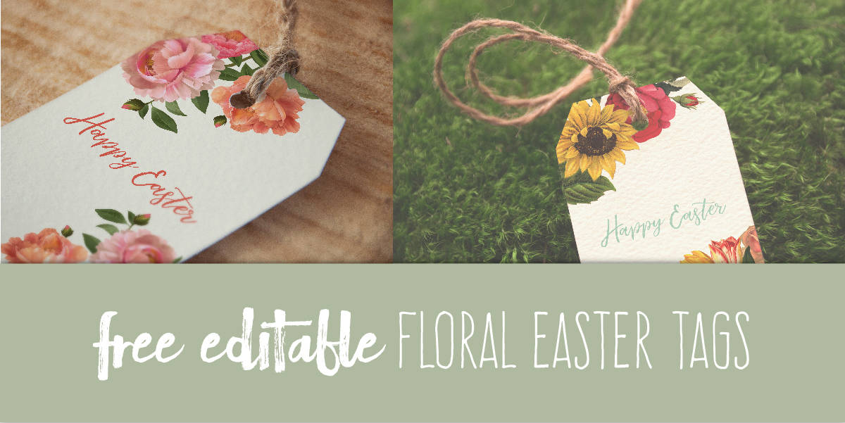 Free Editable Floral Easter Tags Create&Capture & Tattered Pew