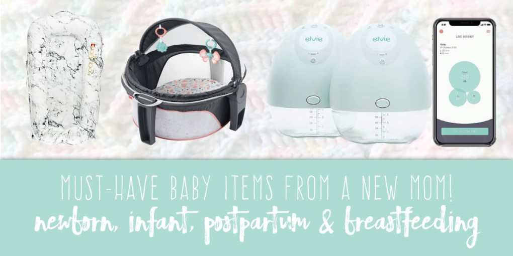 MUST-HAVE BABY ITEMS FROM A NEW MOM! Newborn, Infant, Postpartum & Breastfeeding Must-Haves Create&Capture