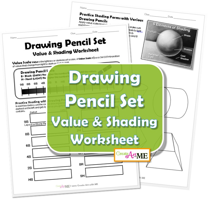 Drawing Pencil Set Value and Shading Worksheet - Create Art with ME