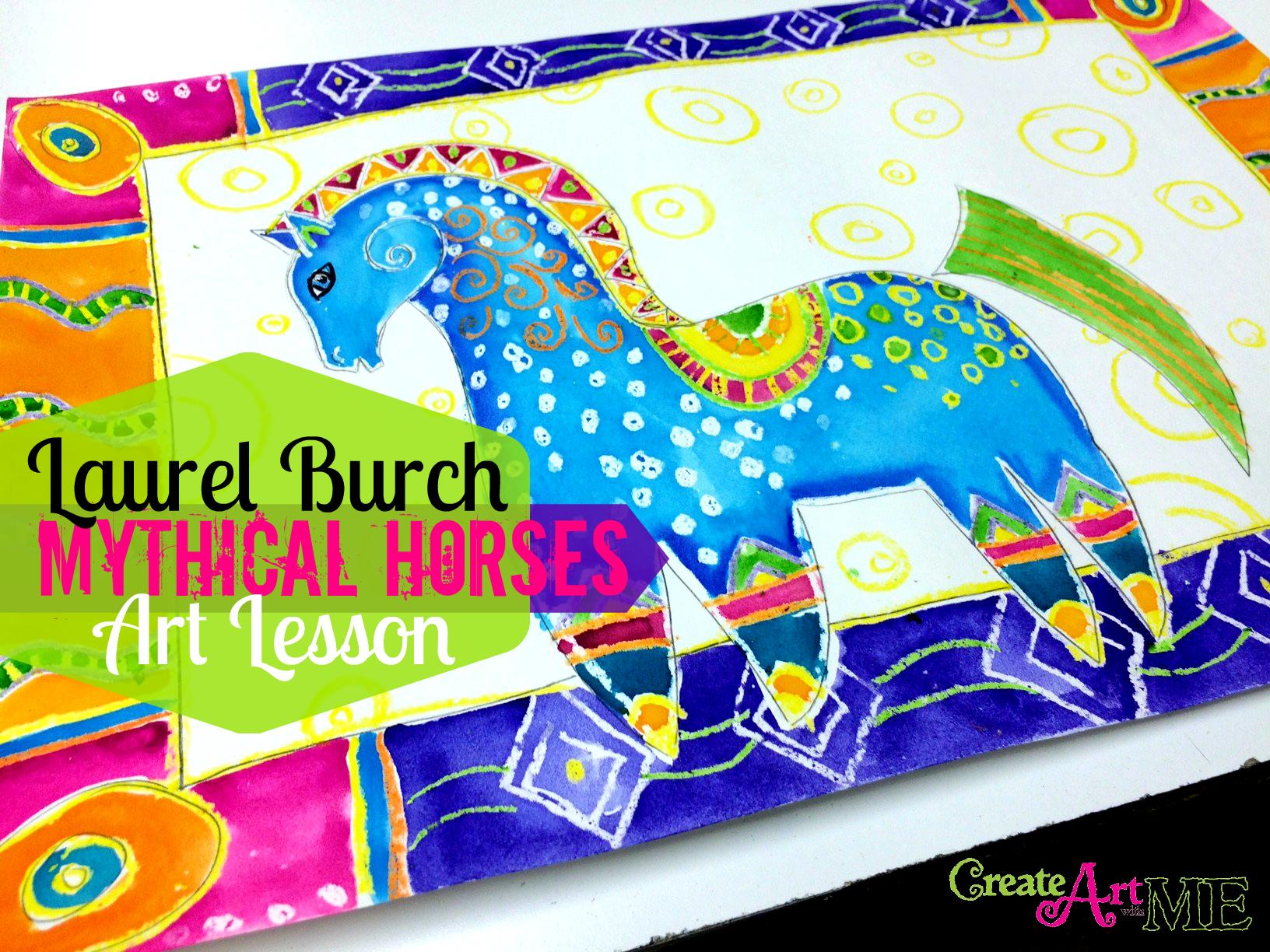 Laurel Burch Mythical Horses Inspired Art Lesson