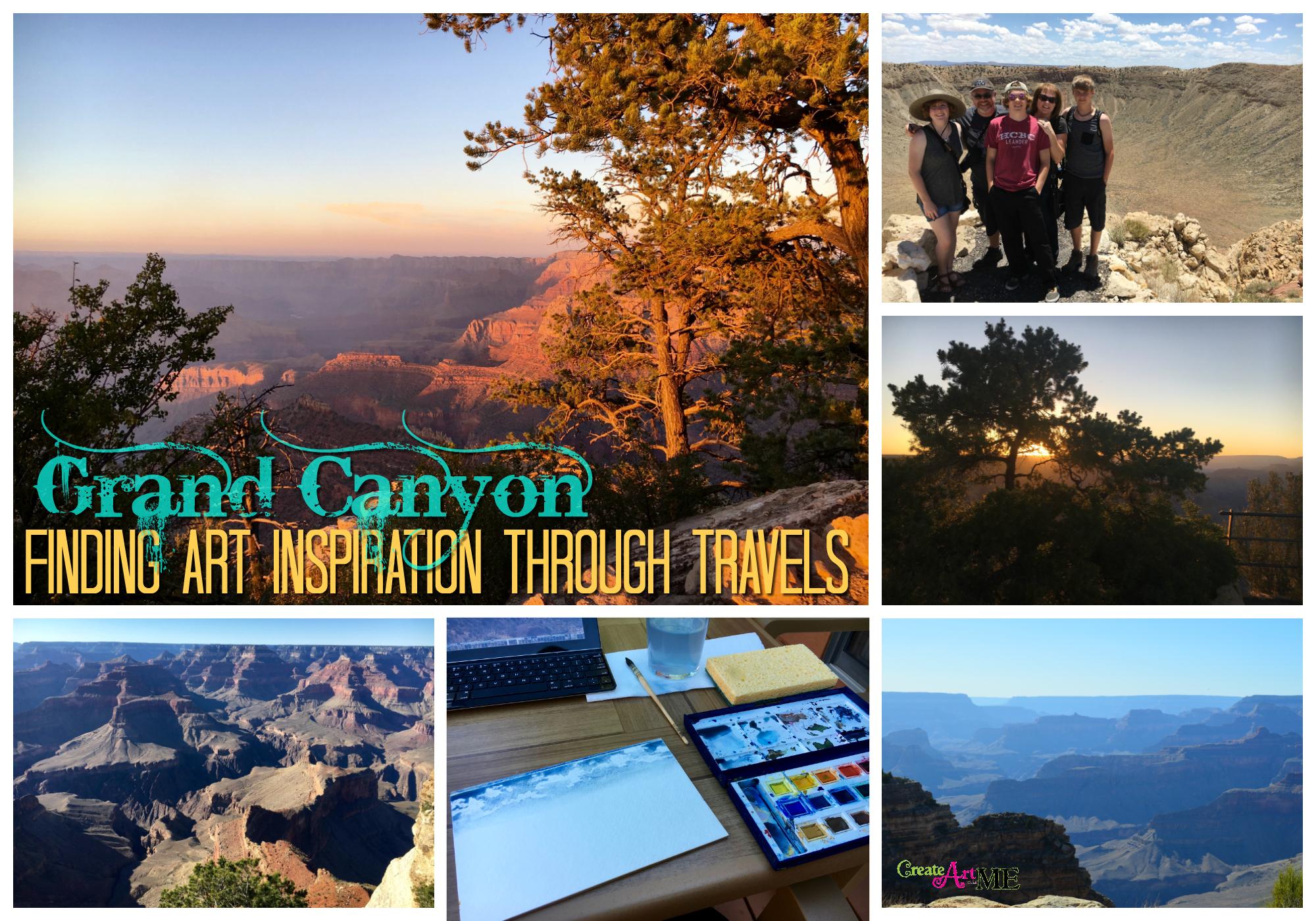 Grand Canyon Finding Art Inspiration Through Travels