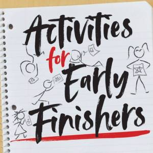 Activities for Early Finishers