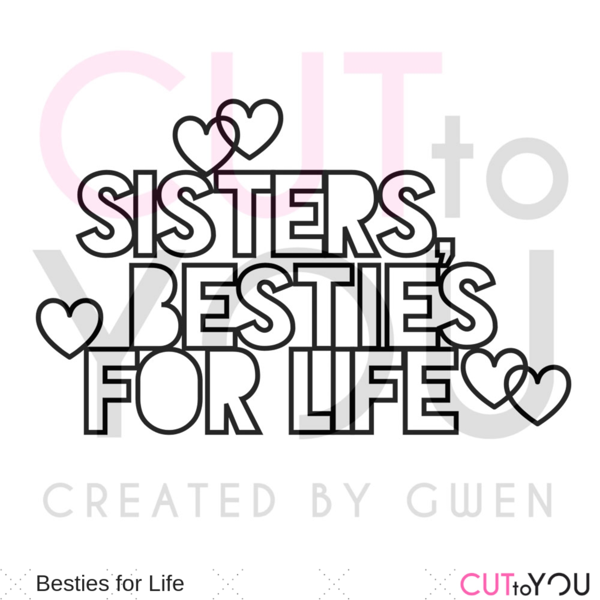 Besties For Life Title Cut File Created By Gwen