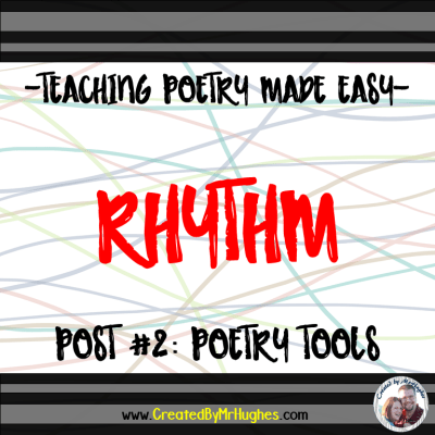 RHYTHM and BEAT- Teaching Poetry Made Easy- Part 2