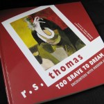 Too Brave To Dream - Poems by R.S. Thomas