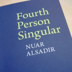 Poetry Book - Fourth Person Singular by Nuar Alsadir