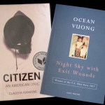 Poetry collections by Claudia Rankine and Ocean Vuong