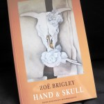 Book - Hand and Skull by Zoe Brigley