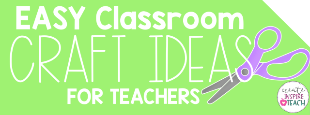 easy-classroom-craft-ideas-for-teachers-diy.png