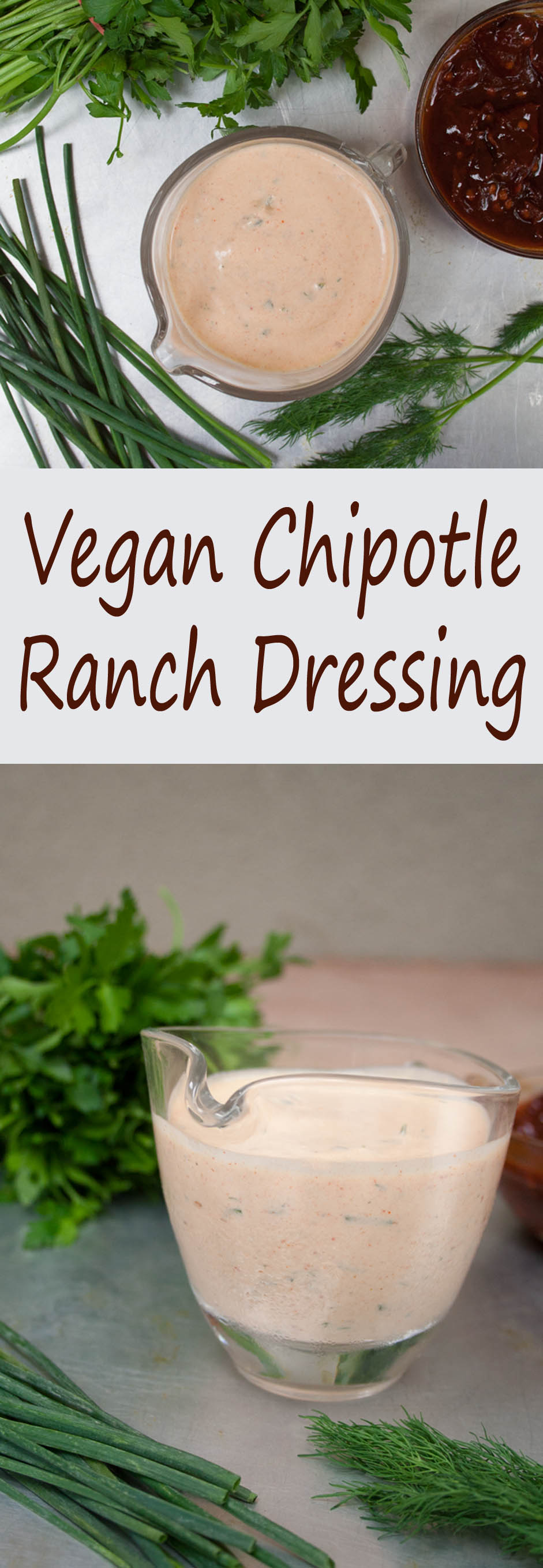 Vegan Chipotle Ranch Dressing (vegan, gluten free) - This spicy, smoky dressing works well as a dressing or dip.