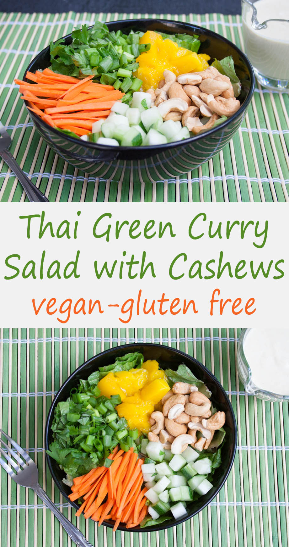 Thai Green Curry Salad with Cashews (vegan, gluten free) - This sweet, mildly spicy salad makes a filling meal. The dressing alone is bowl licking good!