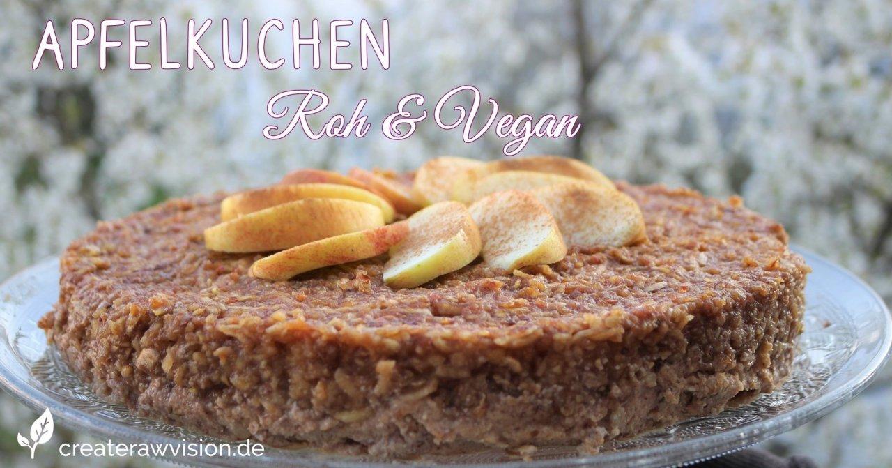 Apfelkuchen Roh & Vegan