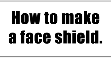 Make and donate a face shield