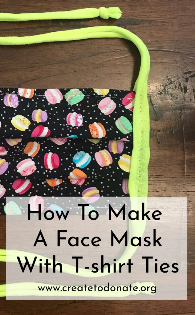 Make a face mask with tshirt ties