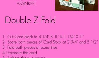 Double Z Fold for #SSINKFF1