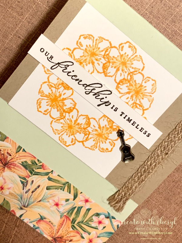 Tropical Friendship #stampingintheround #createwithcheryl .#stampinup #handmadecards