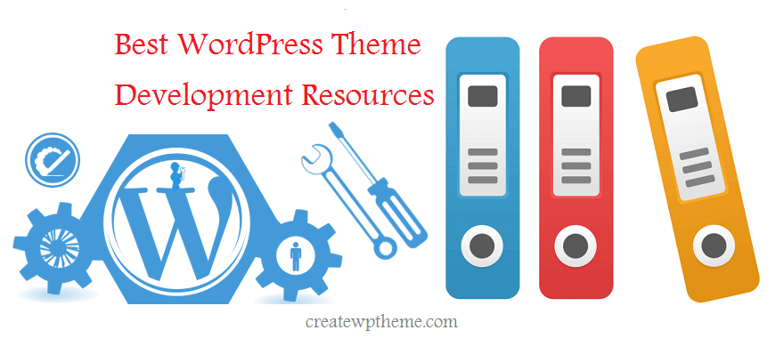 18 Best WordPress Theme Development Documentation and Resources ...