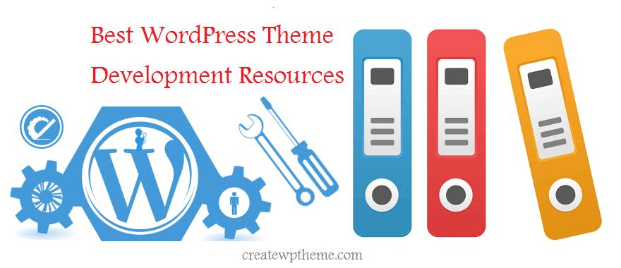 WordPress Theme Development Documentation And Resources