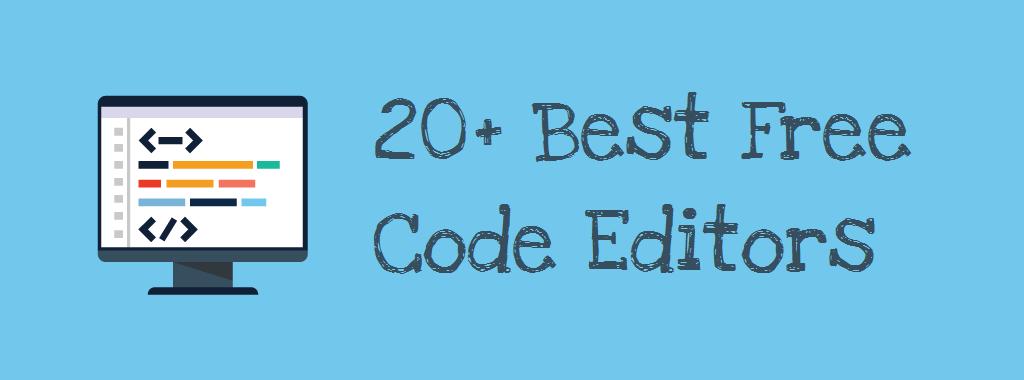 20+ Best Free Code Editors