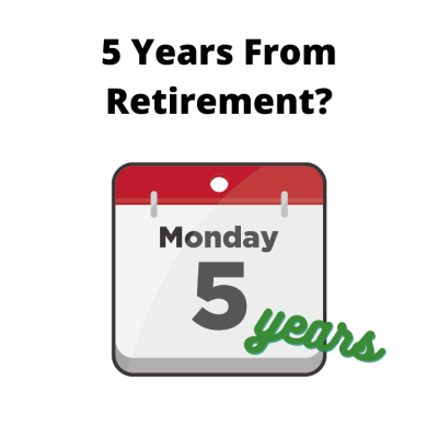 8 Things Federal Employees Should Do 5 Years From Retirement