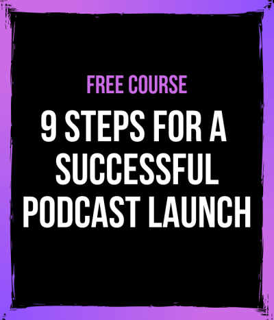 Free course for launching a podcast