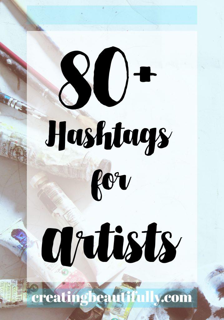 80 Hashtags for Artists #arthashtags #hashtagsforartists