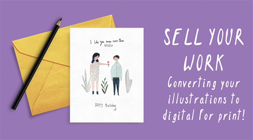 Sell Your Work! Create Greetings Cards or Prints to kick start your business