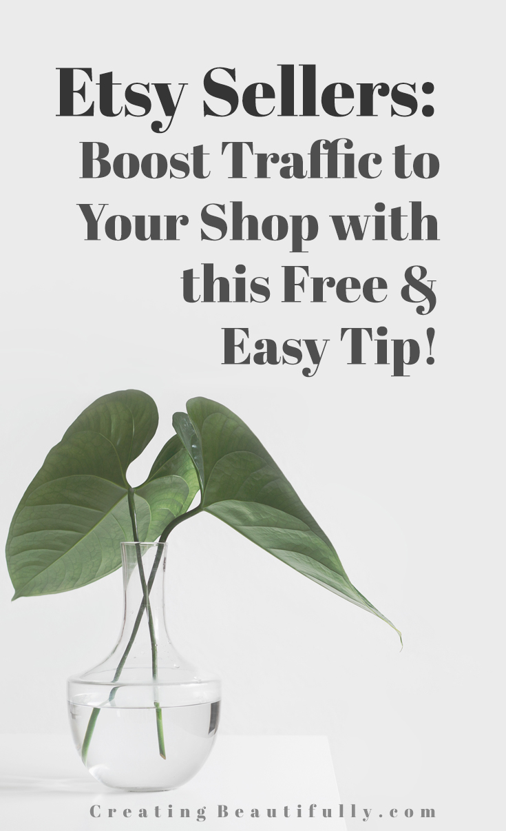 Etsy Sellers: Boost Traffic to Your Shop With this Free & Easy Tip!