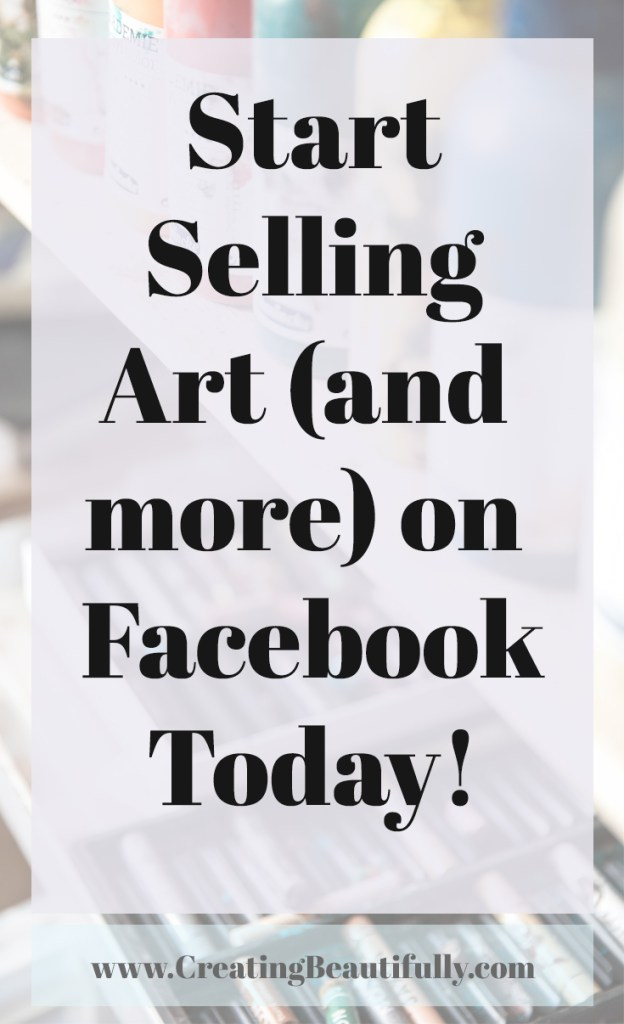 Start Selling Art (and more!) on Facebook Today