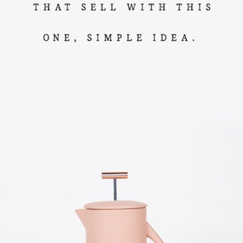 The French Press Theory: this one simple idea will help you create art, products, or even blog posts that sell like crazy! (French Press by Yield Design Co.)