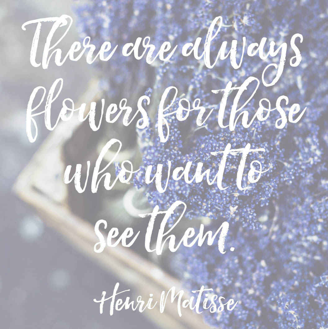Henri Matisse Quote About Flowers Posivite Quotes For Creatives On