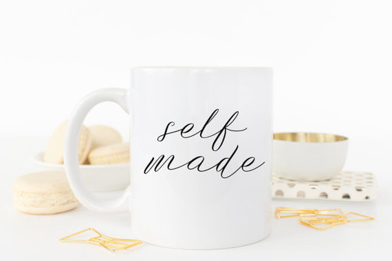 "This ""self made"" mug makes a great gift for the entrepreneur in your life!"