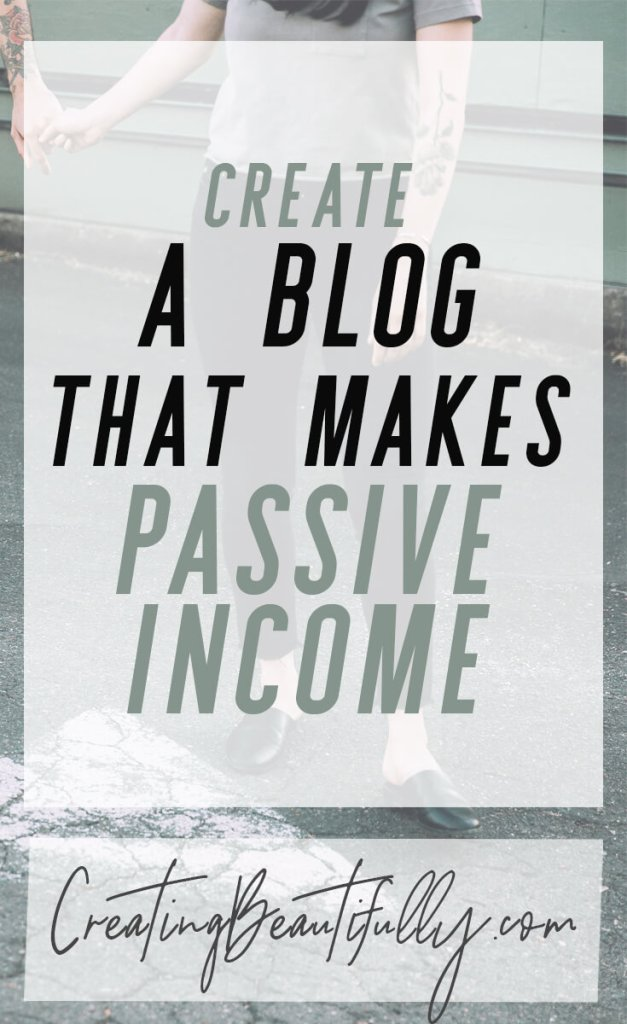 This tutorial is amazing! How to Start a Blog That Makes Passive Income on CreatingBeautifully.com