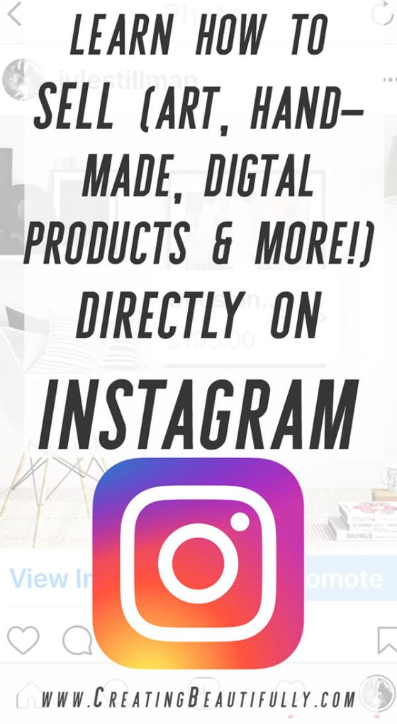 Learn How to Sell Directly on Instagram with this super easy, step-by-step tutorial on CreatingBeautifully.com!
