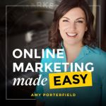 Online Marketing Made Easy with Amy Porterfield definitely made it on this list of Podcasts for Creative Entrepreneurs!
