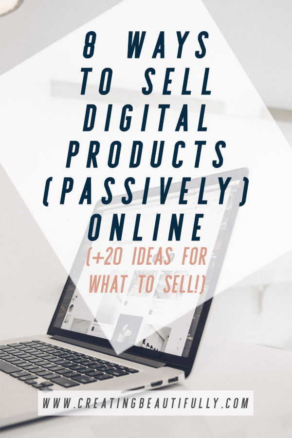 Are you ready to monetize your blog or online business with digital products? That's awesome! It's a fun way to make passive income. Learn8 ways to sell digital products online, plus get some ideas of what digital products you might want to sell in this blog post. #passiveincome