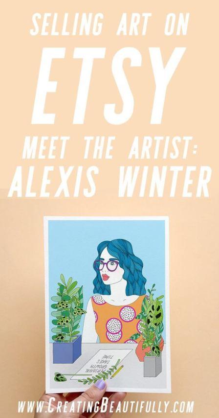 Selling Art on Etsy: Meet the artist Alexis Winter #sellingonetsy #howtosellart #sellingartonline