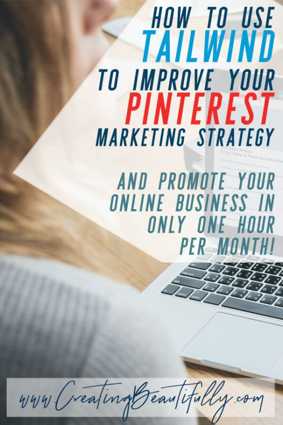 Learn all about Using Tailwind to Improve Your Pinterest Marketing Strategy! #pinteresttips #onlinemarketing #promotemyblog