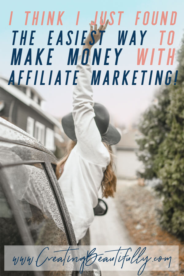 I think I just found the easiest way to make money with affiliate marketing!? #affiliatemarketing #makemoneyonline #sidehustle #Creatingbeautifully