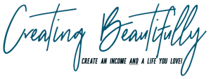 Creating Beautifully logo - learn how to create an income AND a life you love!