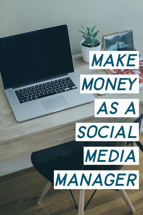 Learn how to Make Money as a Social Media Manager! #socialmediajobs #makemoneyonline